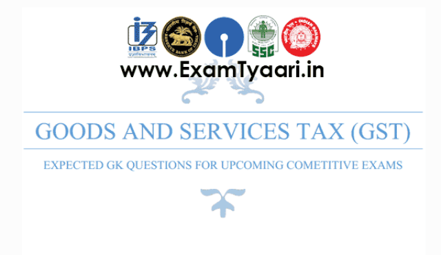 Most Important GST Questions for SSC CGL & IBPS, SBI PO and Clerk  Bank Exams [Download PDF] - Exam Tyaari