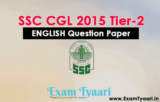 SSC CGL 2015 Tier-2 ENGLISH Solved Exam Question Paper [PDF Download] - Exam Tyaari