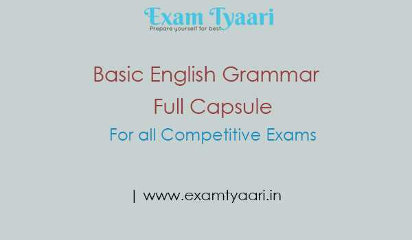 Basic English Grammar Full Capsule for Competitive Exams