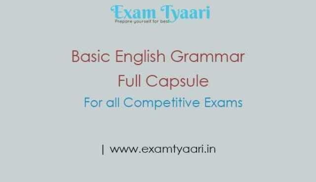Basic English Grammar Full Capsule for SSC CGL, SBI, IBPS PO Competitive Exams [PDF] - Exam Tyaari