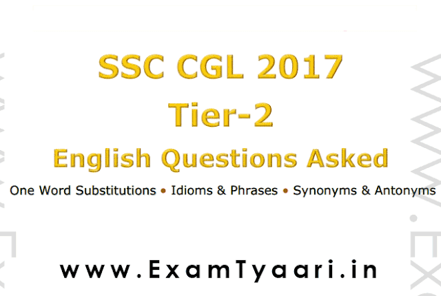 SSC CGL 2017 TIER-2 English Question Asked All in One [Download PDF] -  Exam Tyaari