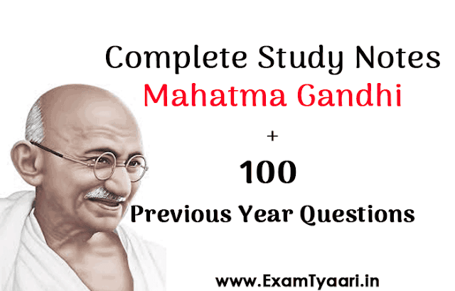 100 Previous Year Questions about Mahatma Gandhi Study Notes [PDF Download] - Exam Tyaari