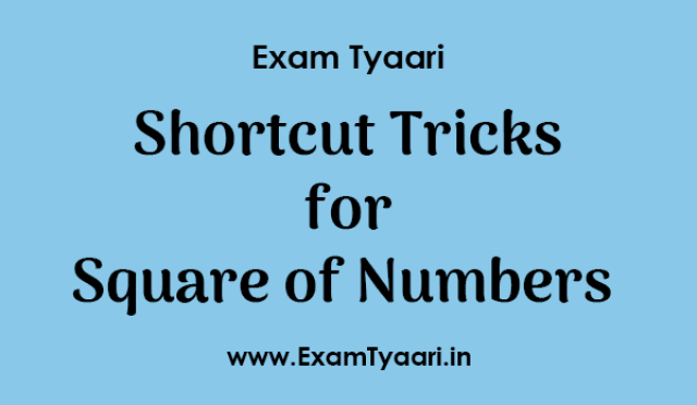 Maths Shortcut Tricks for Square Calculation of Numbers [PDF Download] - Exam Tyaari