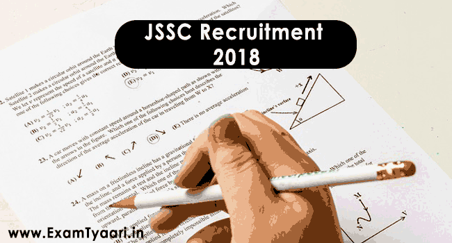JSSC Recruitment 2018 - Exam Tyaari