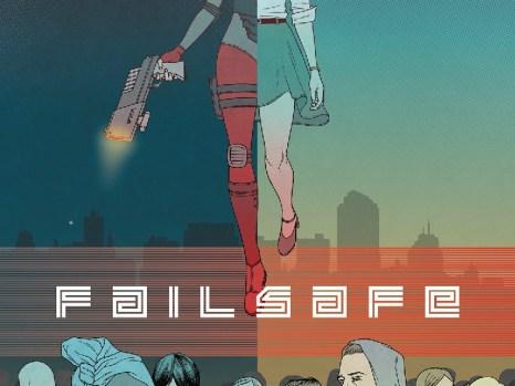 Failsafe #1 from Vault Comics