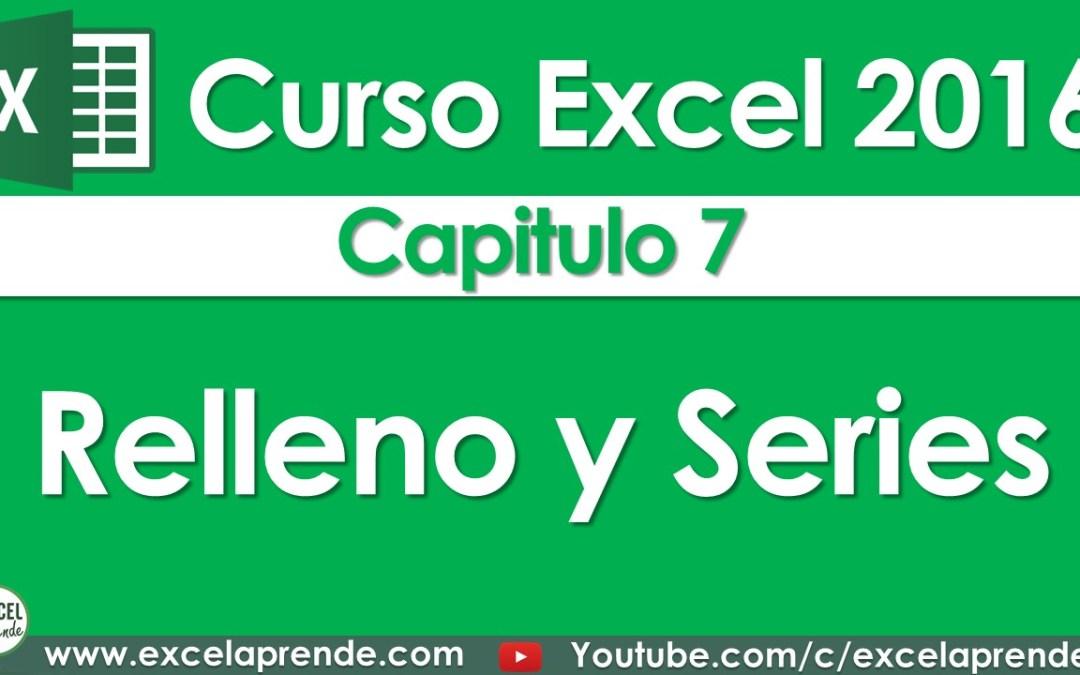Curso Excel 2016 – Capitulo 7 – Relleno y Series | Excel Aprende