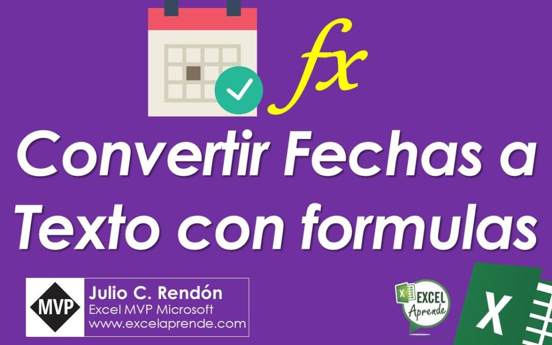 Convertir Fechas a Texto con formulas | Excel Aprende