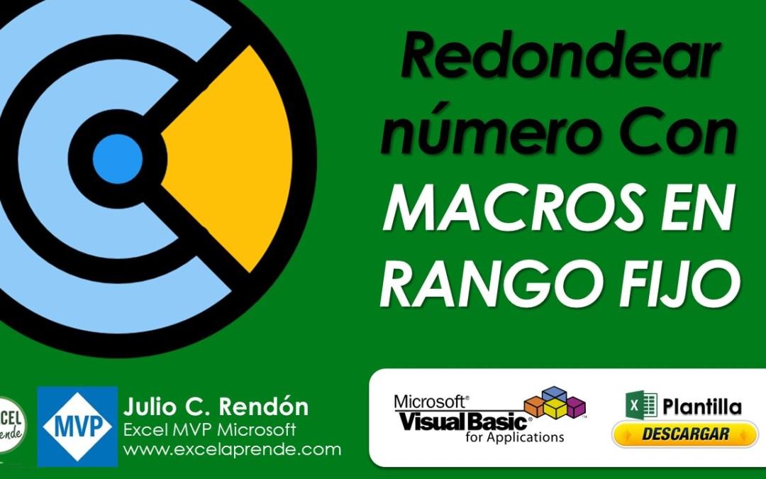 Redondear número Con Macros en rango fijo | Excel Aprende