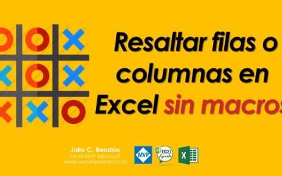 Resaltar filas o columnas en Excel sin macros | Excel Aprende
