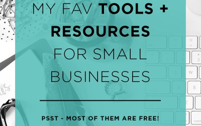 My Fav Tools for Small Businesses