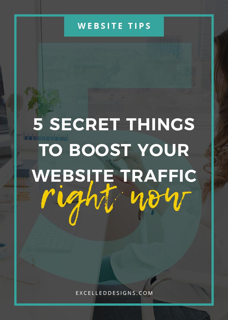 5 Secret Things to Boost Website Traffic