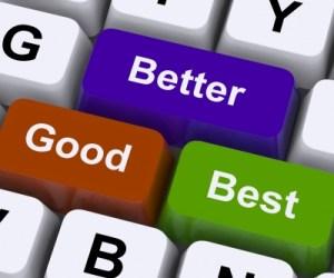 2012.11.11-Good-Better-Best-choices