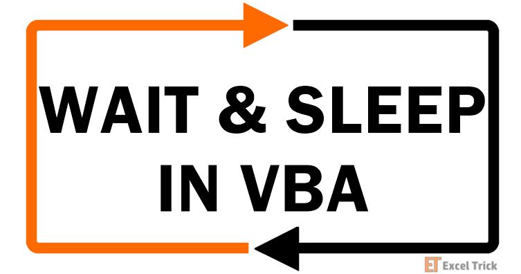 WAIT & SLEEP Functions IN VBA