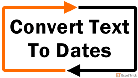 Convert Text To Dates