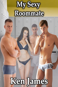 My Sexy Roommate by Ken James