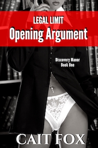 Legal Limit: Opening Argument by Cait Fox