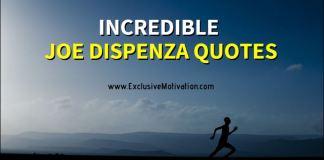 Incredible Joe Dispenza Quotes