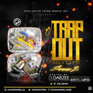 trap out mixtape dabzee