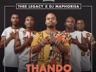 thee legacy x dj maphorisa thando ft. mlindo the vocalist mp3 download