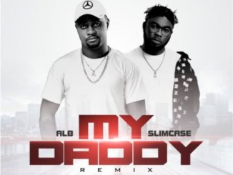 alb my daddy remix ft. slimcase mp3 download