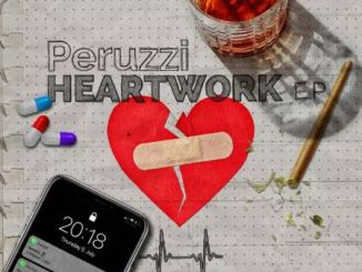 peruzzi heartwork ep full album mp3 zip download