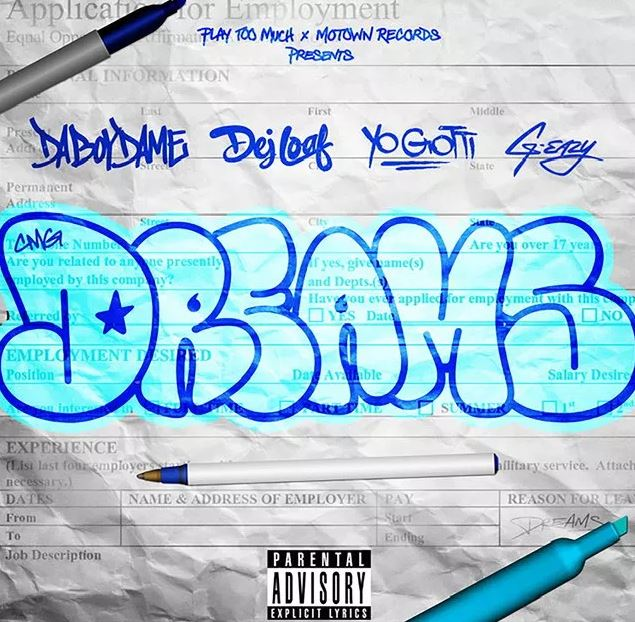 DaBoyDame – Dreams Ft. Yo Gotti, G-Eazy & DeJ Loaf mp3 download