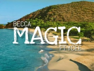 Becca ft. Ycee Magic Mp3