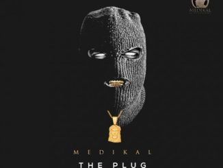 Medikal The Plug EP Download