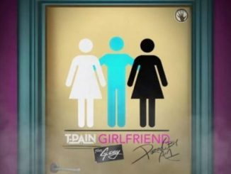 T-pain girlfriend ft. g-eazy mp3