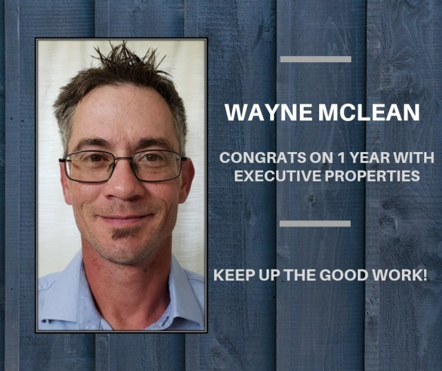 Congratulations to Wayne on one year with us! Thank you for providing our clients with quality craftsmanship. Keep up the good work!