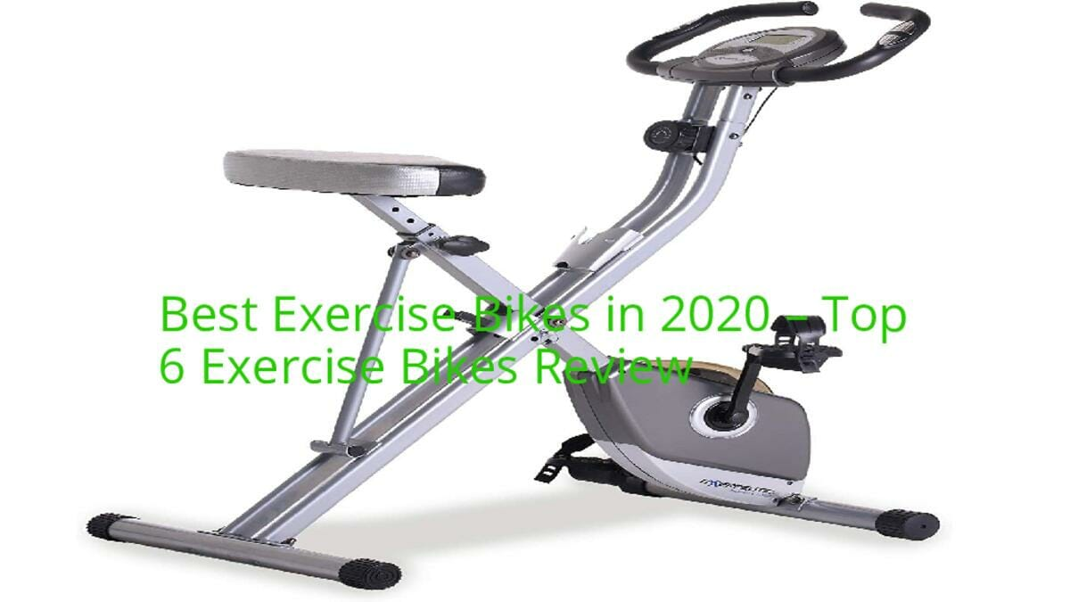 Best Exercise Bikes in 2020 – Top 6 Exercise Bikes Review