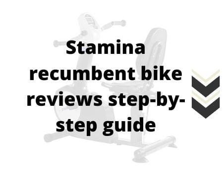 Stamina Recumbent Bike Reviews