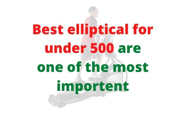 Best elliptical for under $500 – Affordable Ellipticals