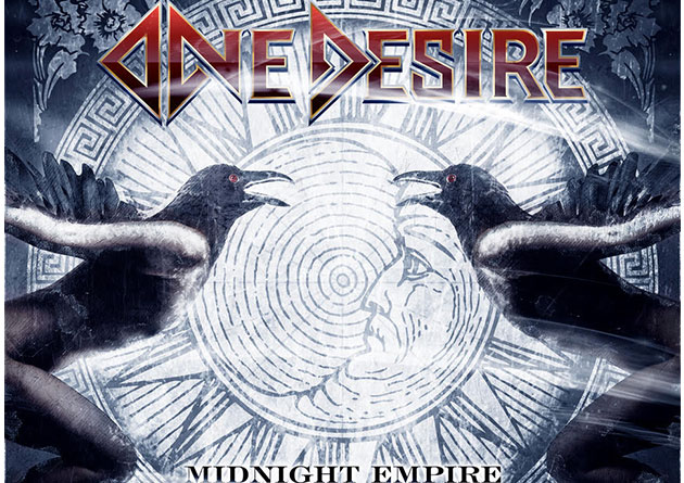 "ONE DESIRE: ""Midnight Empire"" – Disponibile il secondo album della band – Out Now"
