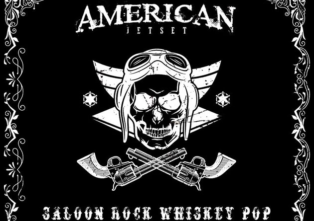 "US rockers AMERICAN JETSET ""Saloon Rock Whiskey Pop"" Album Out Now"