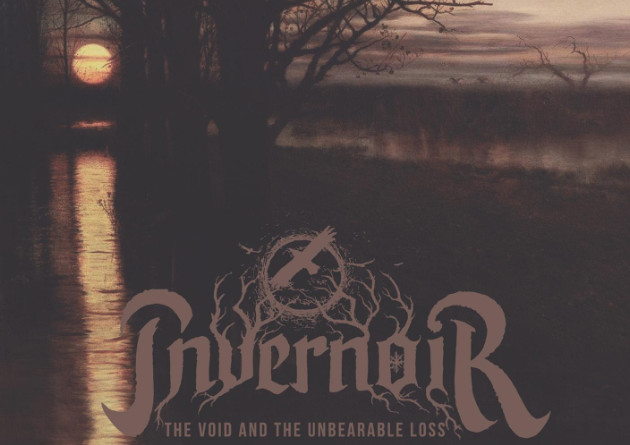 "Invernoir: ""The Void And The Unbearable Loss"" – Melodic death doom metal – October 9th, 2020"