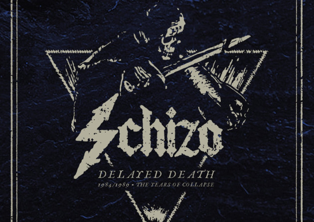 "SCHIZO ""Delayed Death – 1984/1989 The years of collapse"" in arrivo su F.O.A.D. Records"