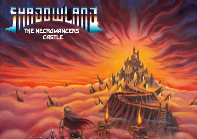 SHADOWLAND – The Necromancer's Castle – No Remorse Records