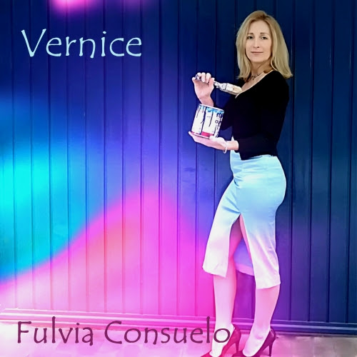 """Fulvia Consuelo: """"Vernice"""", il singolo disponibile su tutte le piattaforme digitali"""