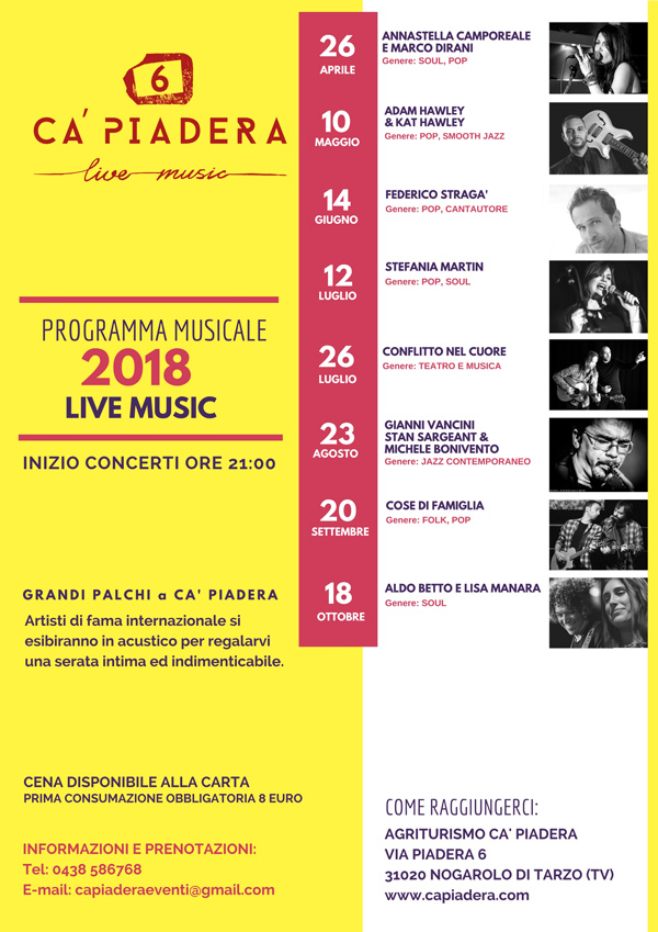 Ca' Piadera Live Music: Una volta al mese, da aprile ad ottobre GRANDI PALCHI A CA' PIADERA - Scopri il programma