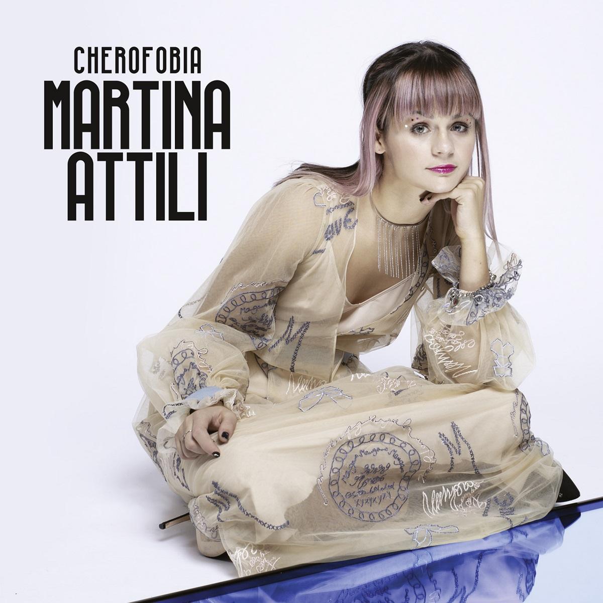 """MARTINA ATTILI - il suo EP di debutto """"CHEROFOBIA"""""""