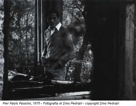 Pier Paolo Pasolini, 1975 - Fotografia di Dino Pedriali - copyright Dino Pedriali