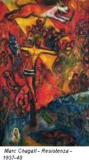 Marc Chagall - Resistenza - 1937-48