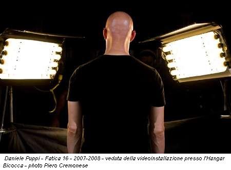 Daniele Puppi - Fatica 16 - 2007-2008 - veduta della videoinstallazione presso l'Hangar Bicocca - photo Piero Cremonese