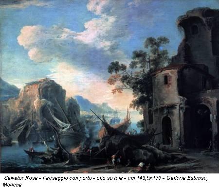 Salvator Rosa - Paesaggio con porto - olio su tela - cm 143,5x176 - Galleria Estense, Modena