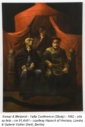 Komar & Melamid - Yalta Conference (Study) - 1982 - olio su tela - cm 91,4x61 - courtesy Haunch of Venison, Londra & Galerie Volker Diehl, Berlino