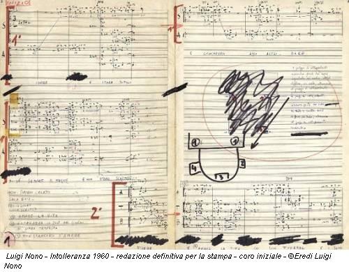 Luigi Nono - Intolleranza 1960 - redazione definitiva per la stampa - coro iniziale - ©Eredi Luigi Nono