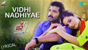 vidhi nadhiyae song lyrics, thadam, arun vijay, magizh thirumeni, tamil song lyrics