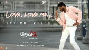 Love, Love Me Song Lyrics - Devi 2