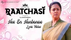 Nee En Nanbanae Song Lyrics - Raatchasi